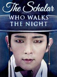The Scholar Who Walks the Night