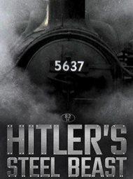 Le train d'Hitler: La bête d'acier
