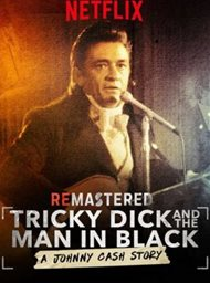 ReMastered: Tricky Dick and the Man in Black