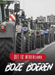 Dit is Nederland: Boze boeren
