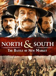 North & South: The Battle of New Market