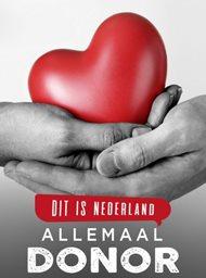 Dit is Nederland: Allemaal donor