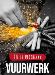 Dit is Nederland: Vuurwerk