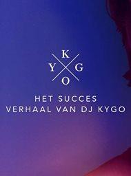 Het succesverhaal van dj Kygo