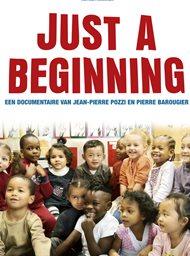 Just a Beginning