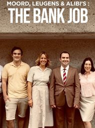 Moord, Leugens en Alibi's: The Bank Job