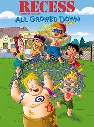 Recess : All Growed Down