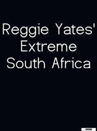 Reggie Yates' Extreme South Africa