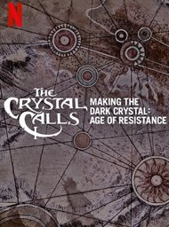 The Crystal Calls - Making the Dark Crystal: Age of Resistance
