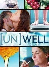 (Un)well