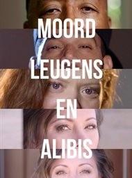 Moord, leugens en alibi's