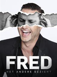 Fred: Het andere gezicht