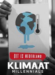 Dit is Nederland: Klimaatmillennials