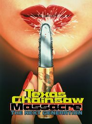 Texas Chainsaw Massacre: The Next Generation