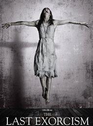 The Last Exorcism: God Asks, the Devil Commands