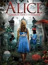 Alice - The Other Side of the Mirror