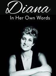 Diana: In her own words - a lasting legacy