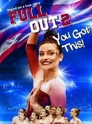 Full Out 2: You Got This!