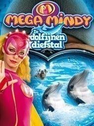 Mega Mindy en de dolfijnendiefstal