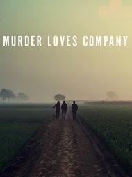 Murder loves company