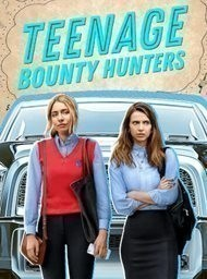 Teenage Bounty Hunters