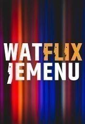 De grote Wat Flix Je Me Nu-podcast kijklijst